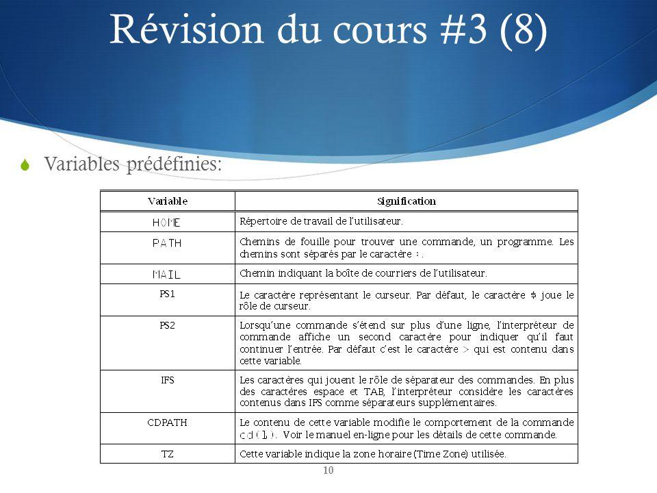 Révision du cours #3 (8) Variables prédéfinies: