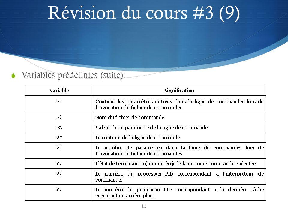 Révision du cours #3 (9) Variables prédéfinies (suite):