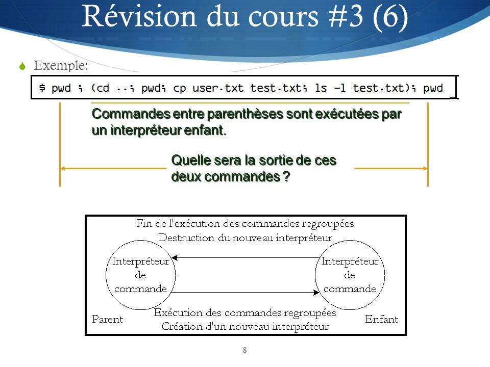 Révision du cours #3 (6) Exemple: