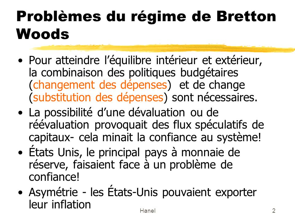 Problèmes du régime de Bretton Woods