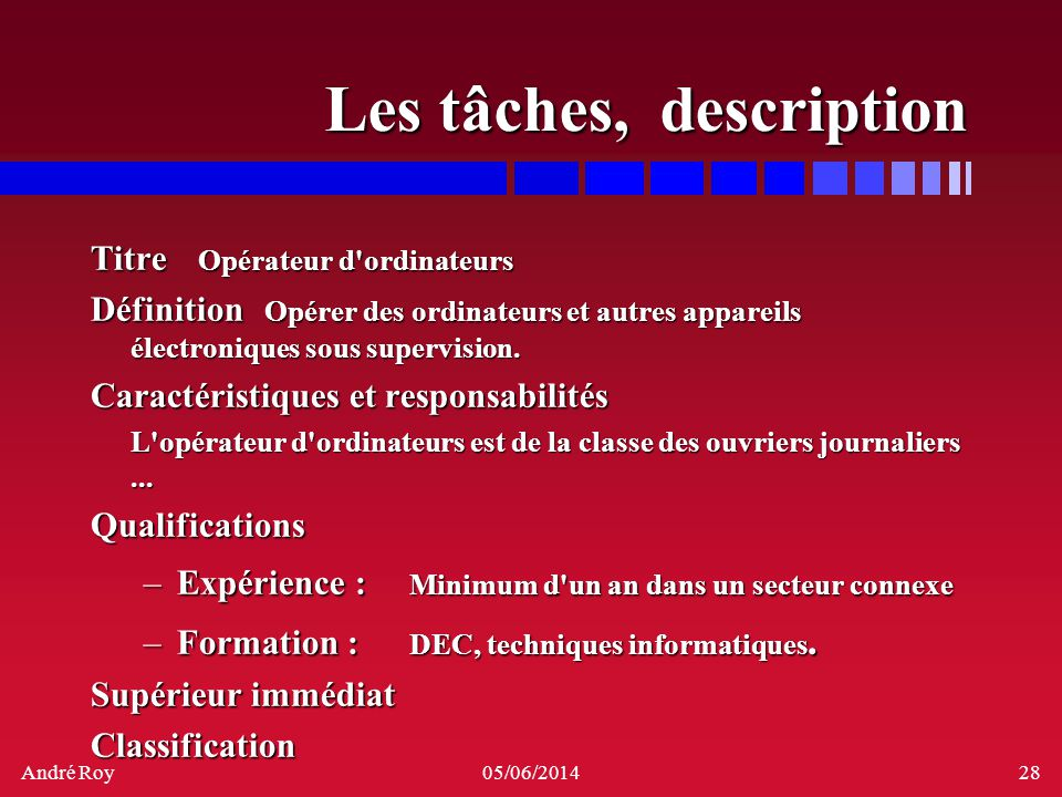 Les tâches, description