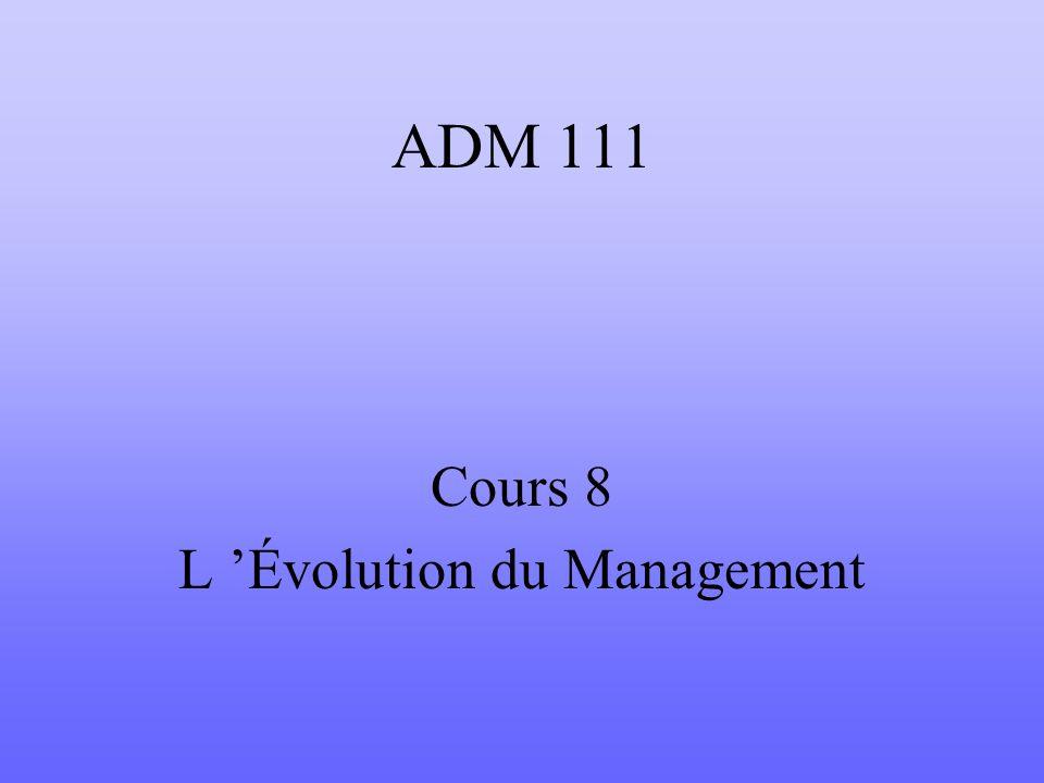 Cours 8 L 'Évolution du Management