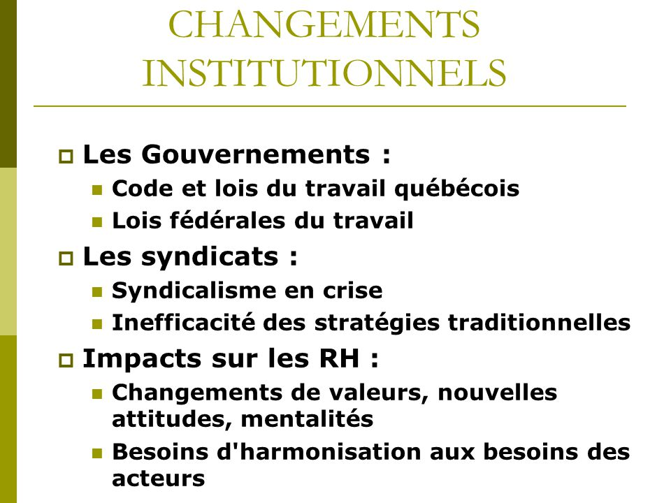 CHANGEMENTS INSTITUTIONNELS