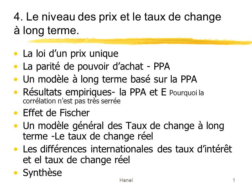 4. Le niveau des prix et le taux de change à long terme.