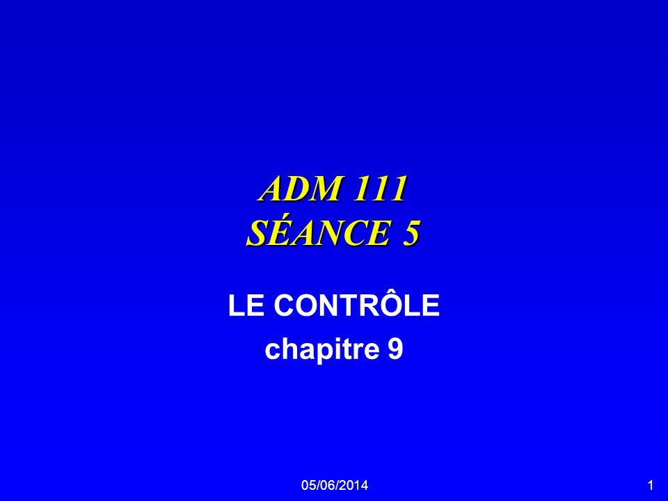 ADM 111 SÉANCE 5 LE CONTRÔLE chapitre 9