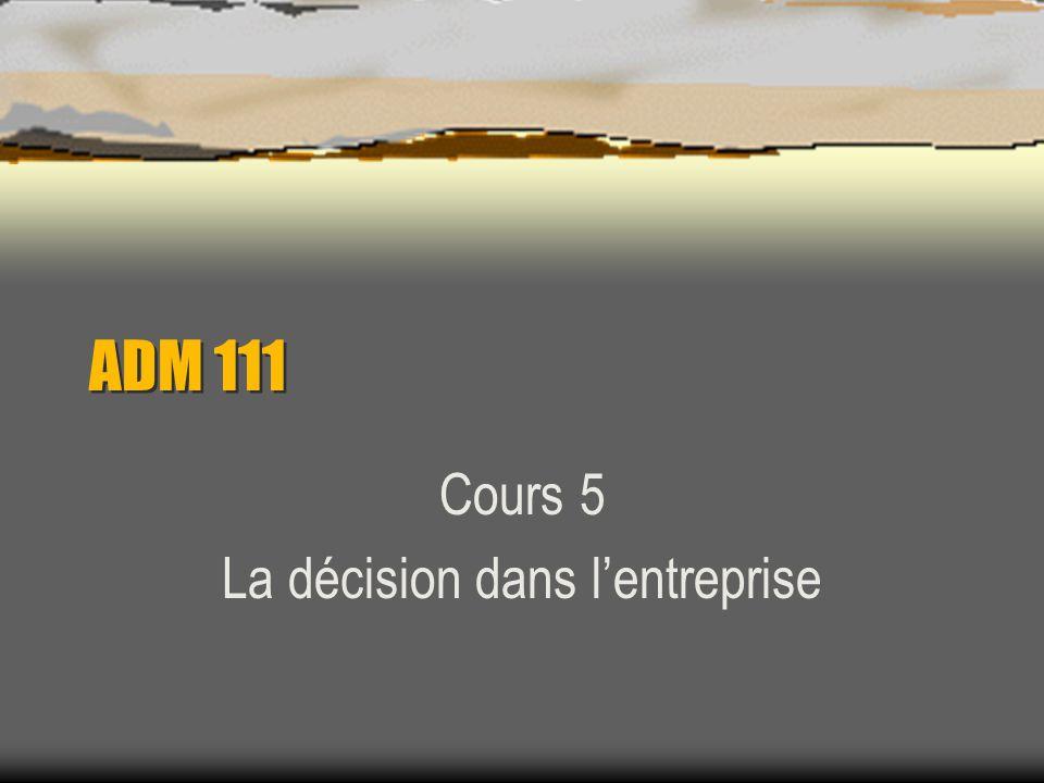 Cours 5 La décision dans l'entreprise