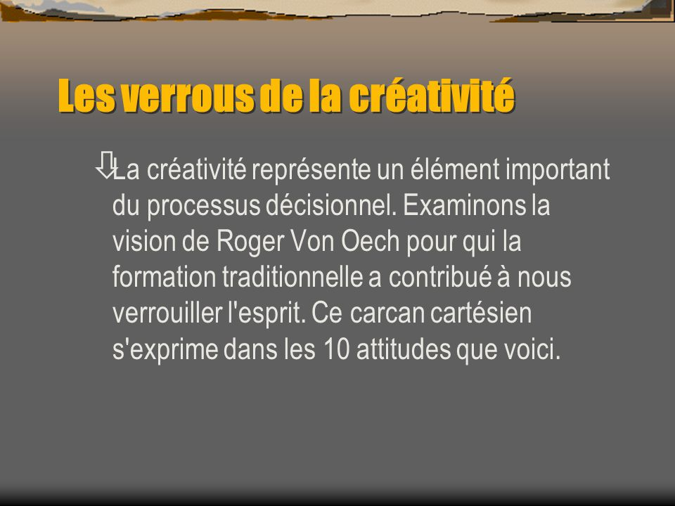 Les verrous de la créativité