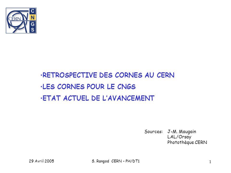 RETROSPECTIVE DES CORNES AU CERN LES CORNES POUR LE CNGS