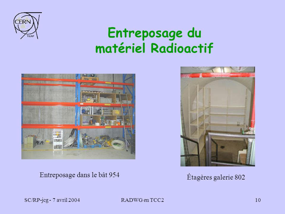 Entreposage du matériel Radioactif