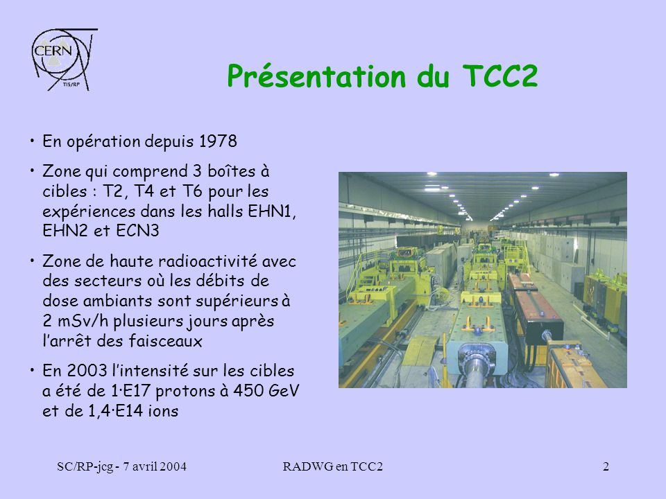 Présentation du TCC2 En opération depuis 1978