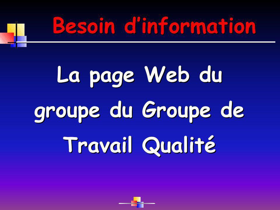 La page Web du groupe du Groupe de Travail Qualité