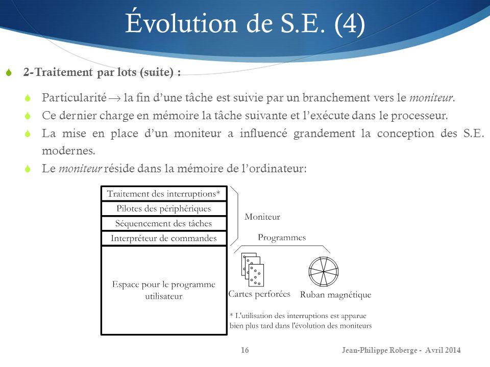 Évolution de S.E. (4) 2-Traitement par lots (suite) :