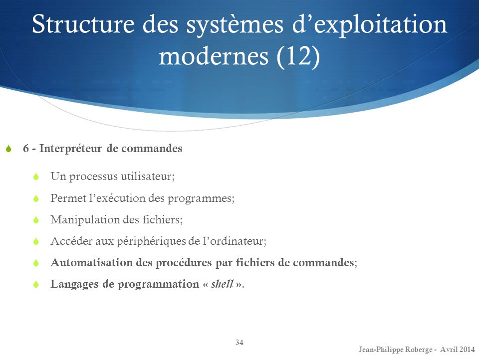 Structure des systèmes d'exploitation modernes (12)