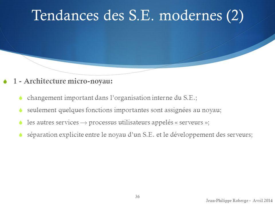 Tendances des S.E. modernes (2)