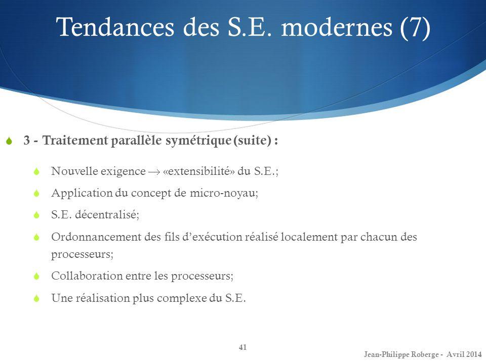 Tendances des S.E. modernes (7)