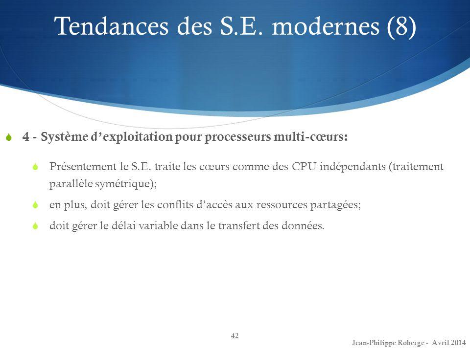 Tendances des S.E. modernes (8)