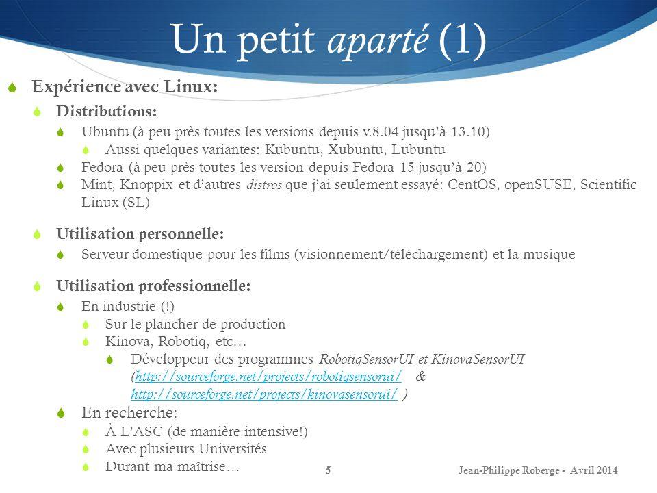 Un petit aparté (1) Expérience avec Linux: Distributions: