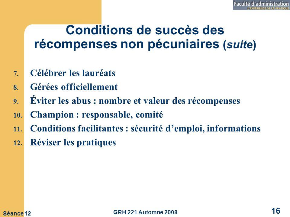 Conditions de succès des récompenses non pécuniaires (suite)