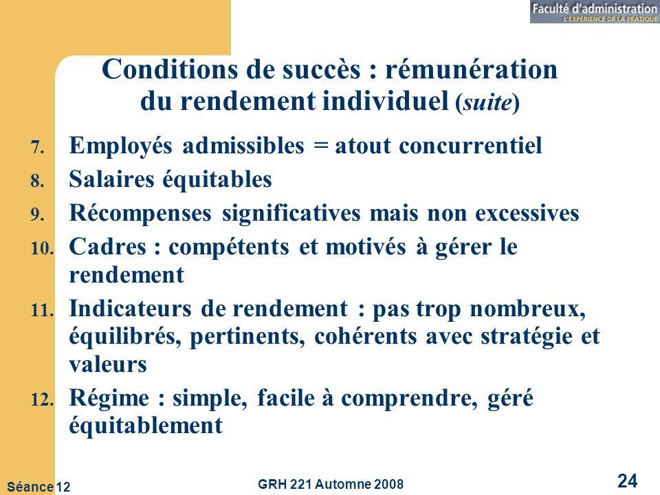 Conditions de succès : rémunération du rendement individuel (suite)