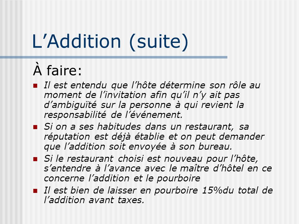 L'Addition (suite) À faire: