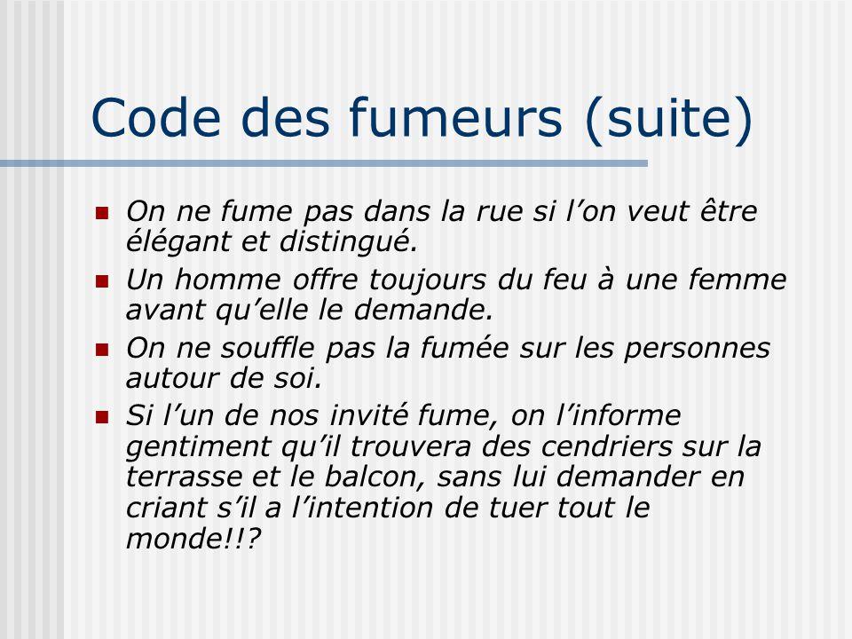 Code des fumeurs (suite)