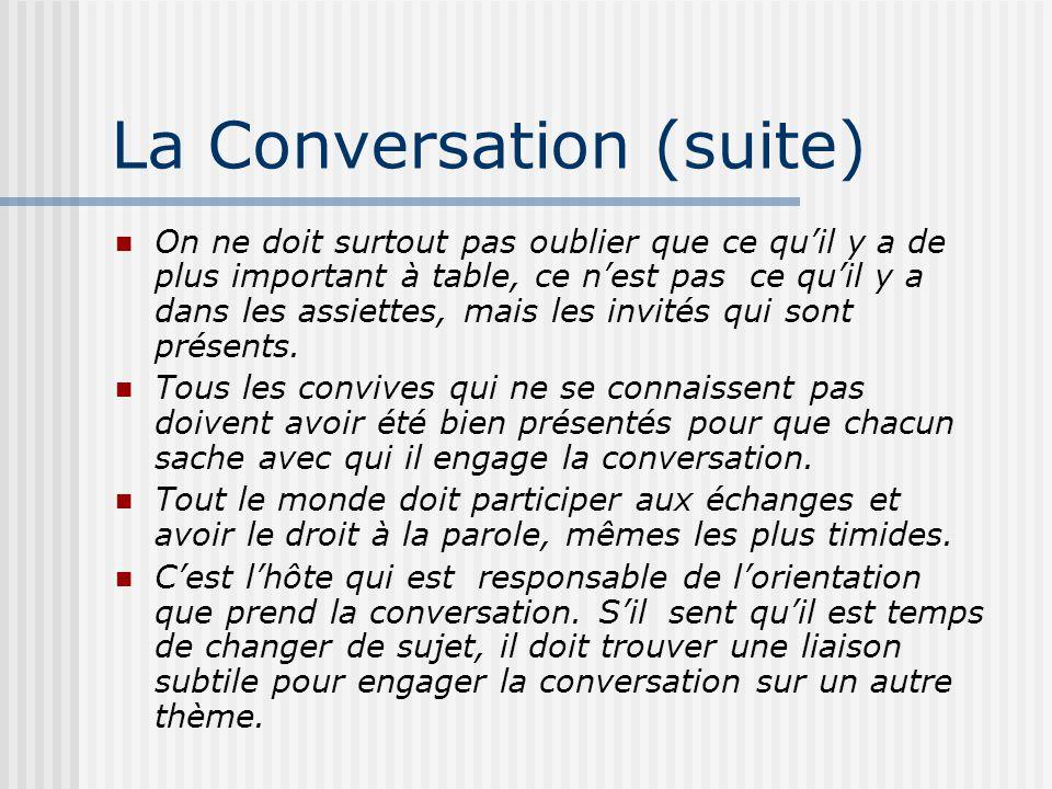 La Conversation (suite)