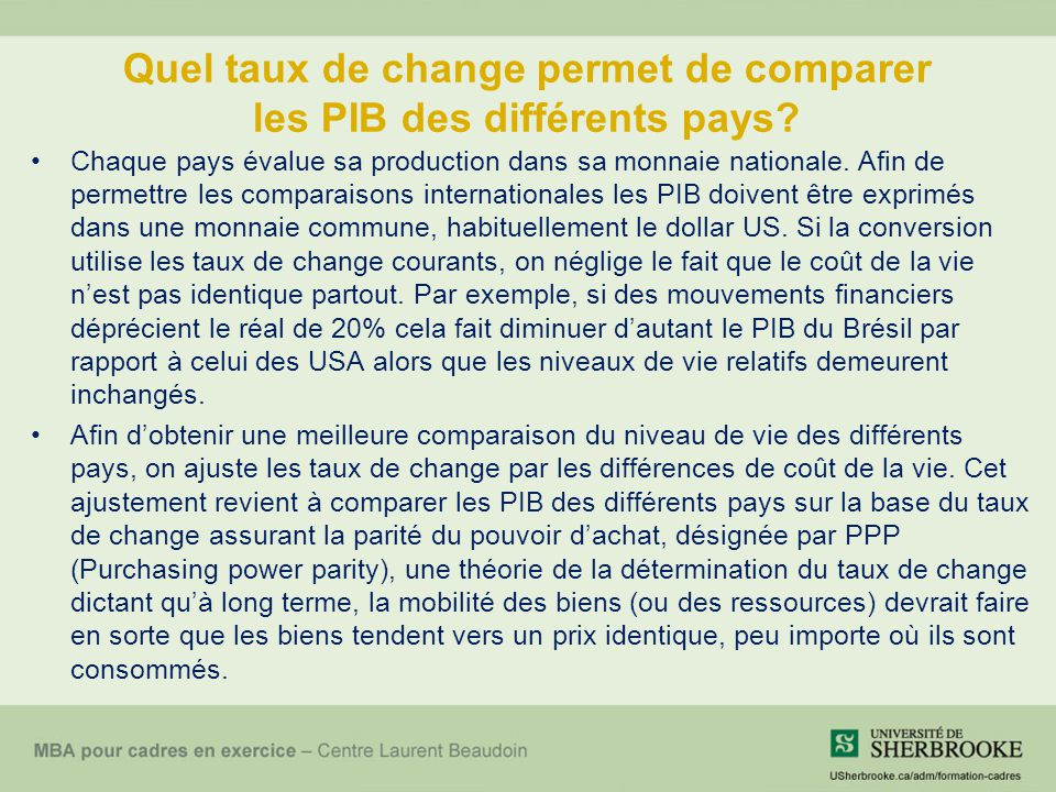 Quel taux de change permet de comparer les PIB des différents pays