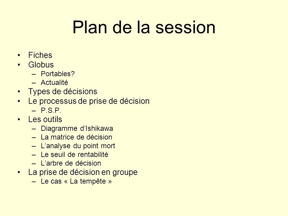 Plan de la session Fiches Globus Types de décisions