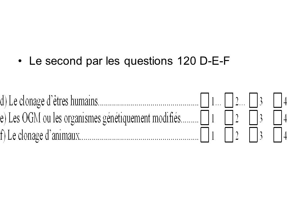 Le second par les questions 120 D-E-F