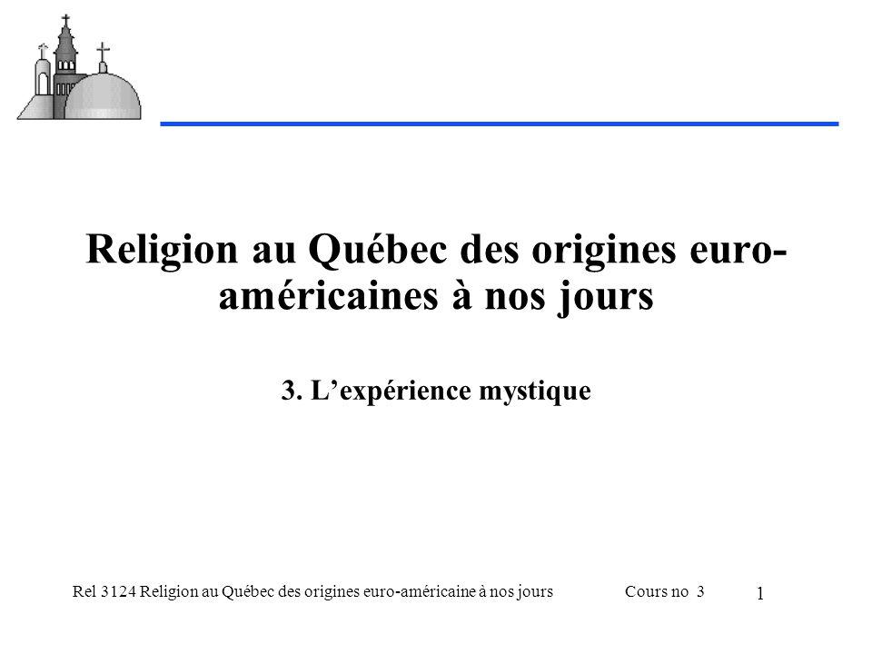 Religion au Québec des origines euro-américaines à nos jours