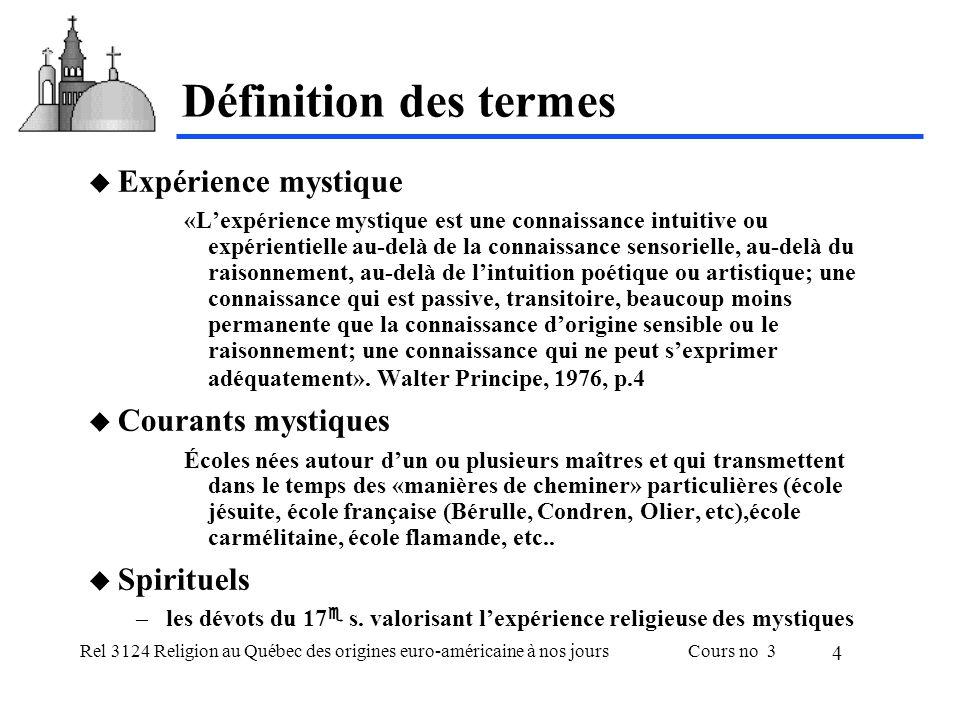 Définition des termes Expérience mystique Courants mystiques
