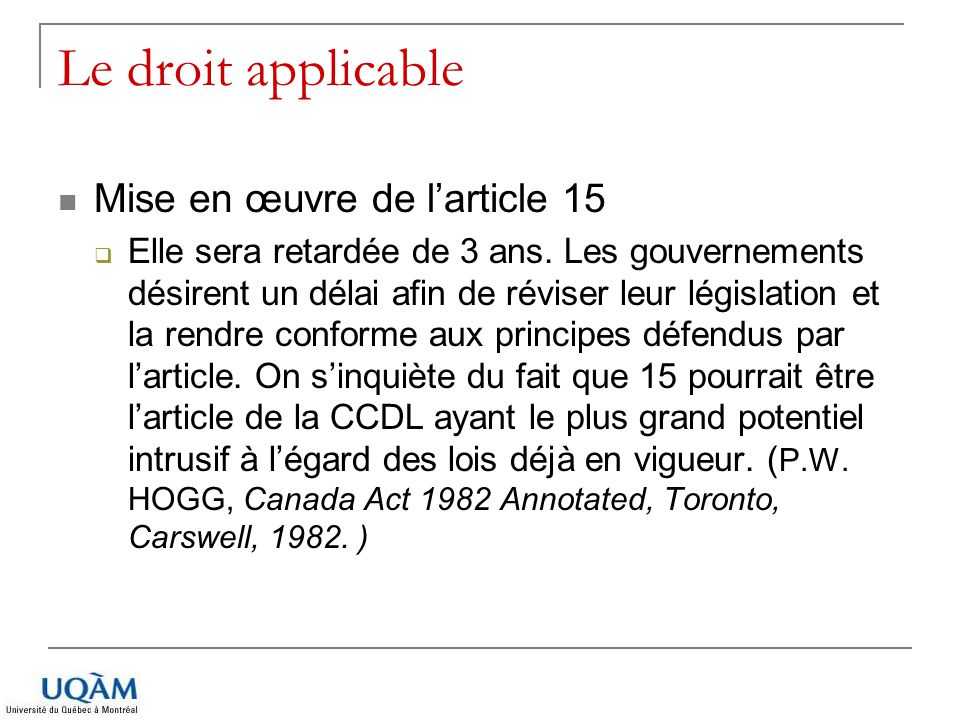 Le droit applicable Mise en œuvre de l'article 15