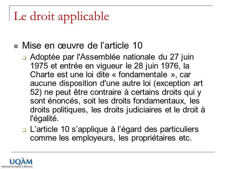 Le droit applicable Mise en œuvre de l'article 10