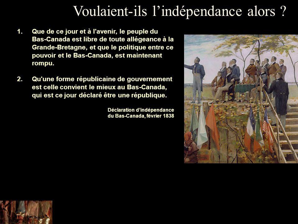 Voulaient-ils l'indépendance alors