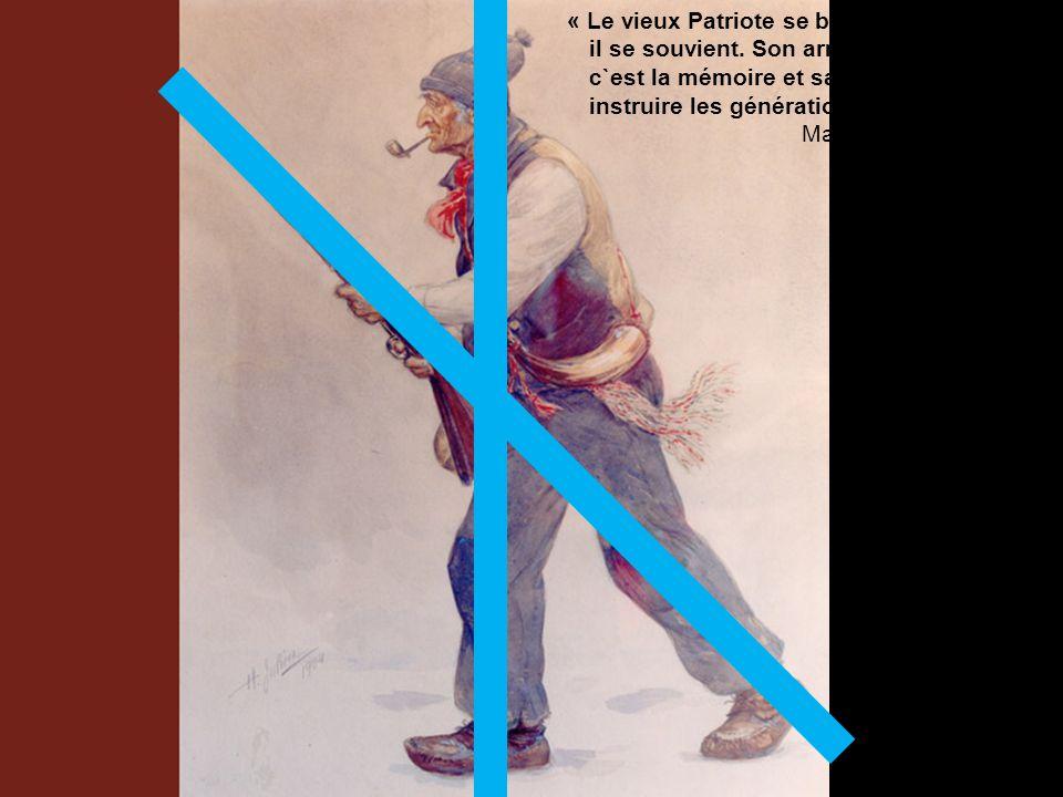 « Le vieux Patriote se bat mais surtout il se souvient