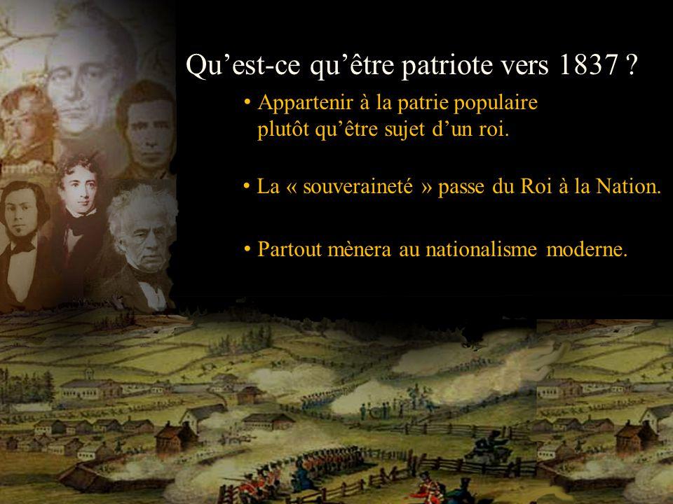Qu'est-ce qu'être patriote vers 1837
