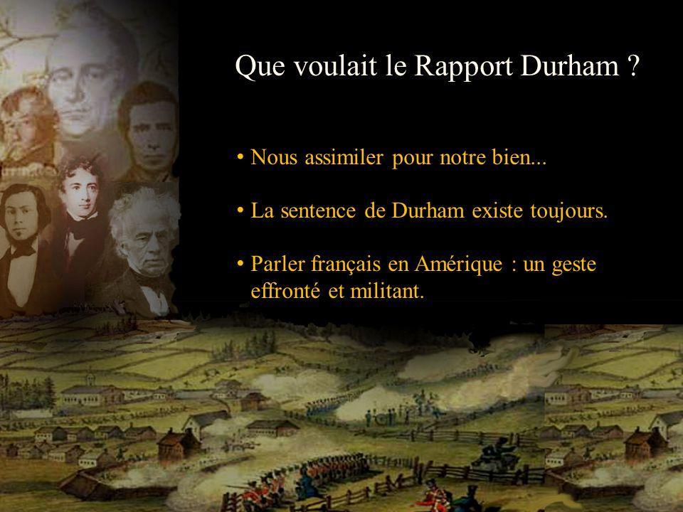 Que voulait le Rapport Durham