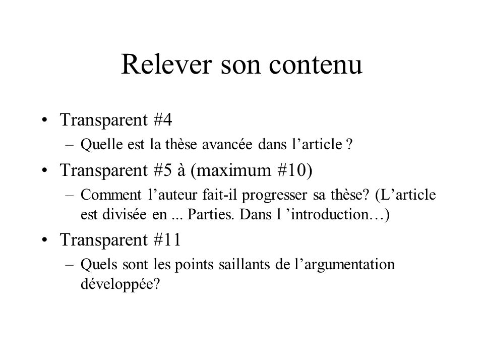 Relever son contenu Transparent #4 Transparent #5 à (maximum #10)