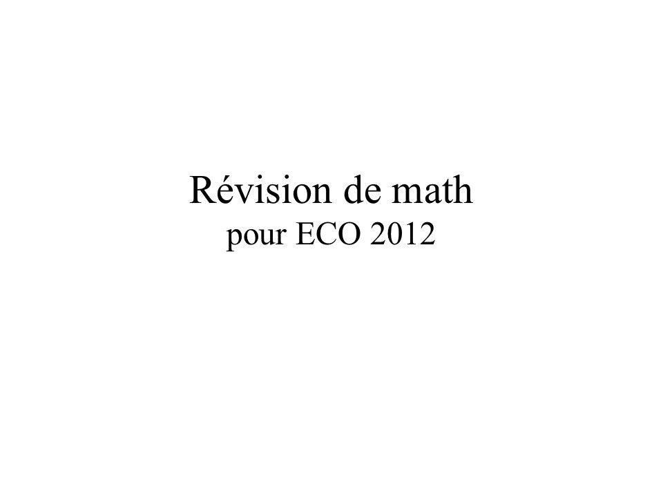 Révision de math pour ECO 2012