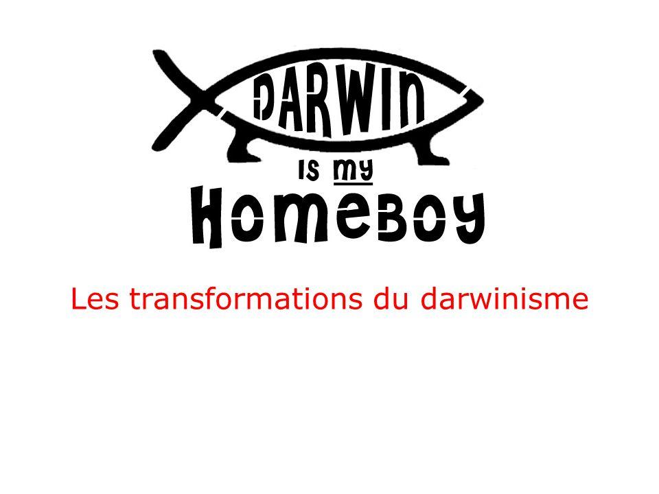 Les transformations du darwinisme