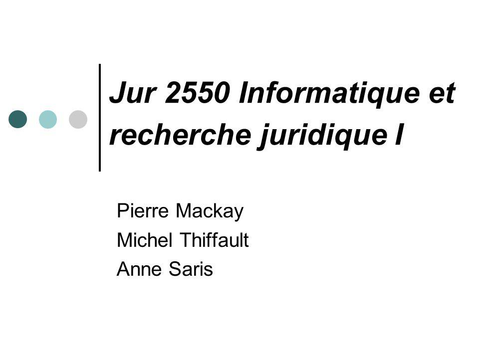 Jur 2550 Informatique et recherche juridique I