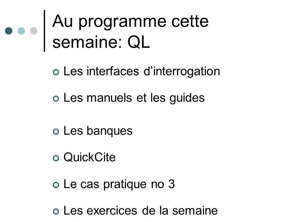 Au programme cette semaine: QL