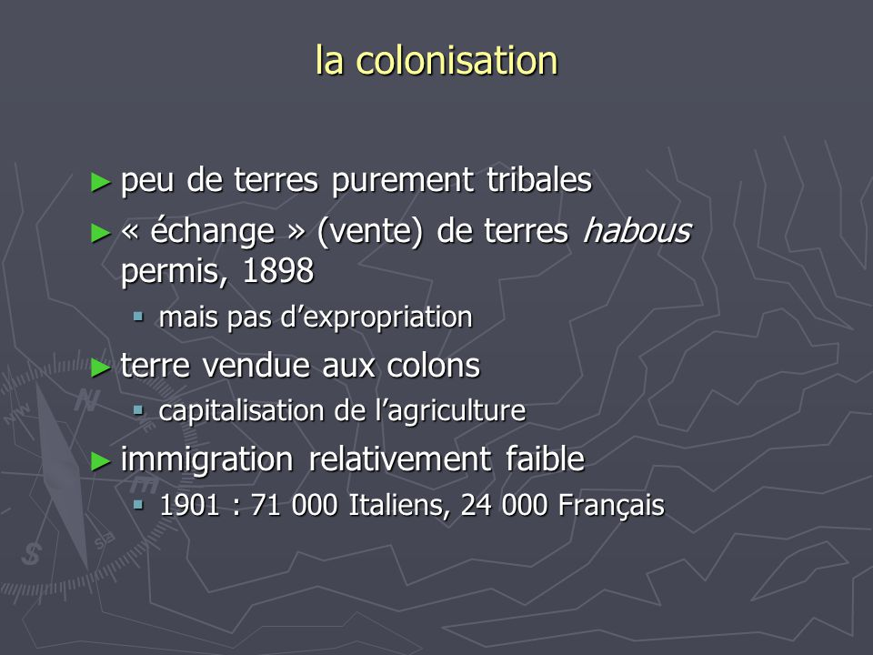 la colonisation peu de terres purement tribales
