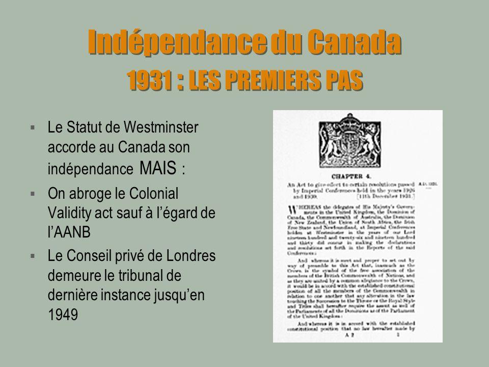 Indépendance du Canada 1931 : LES PREMIERS PAS