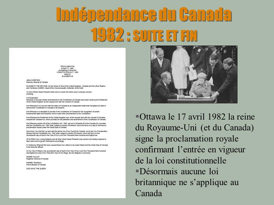 Indépendance du Canada 1982 : SUITE ET FIN