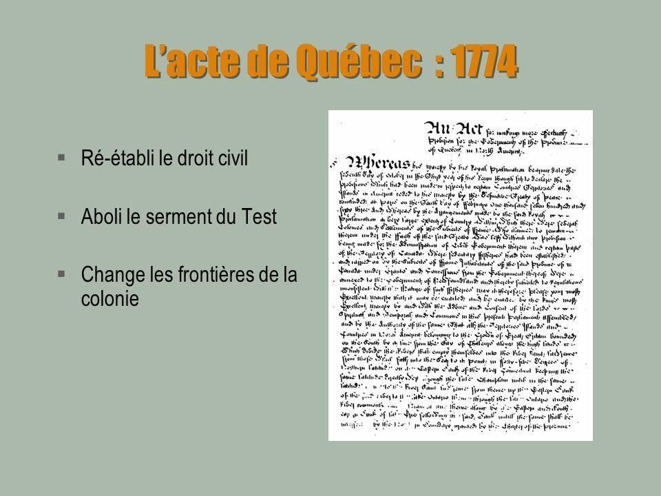 L'acte de Québec : 1774 Ré-établi le droit civil