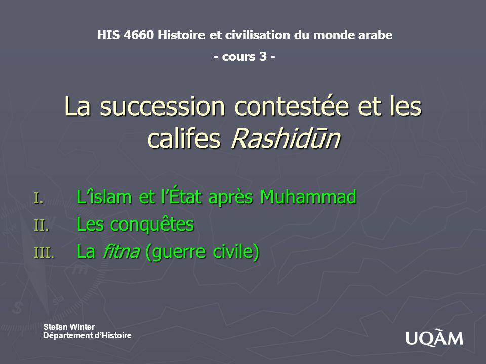 La succession contestée et les califes Rashidūn