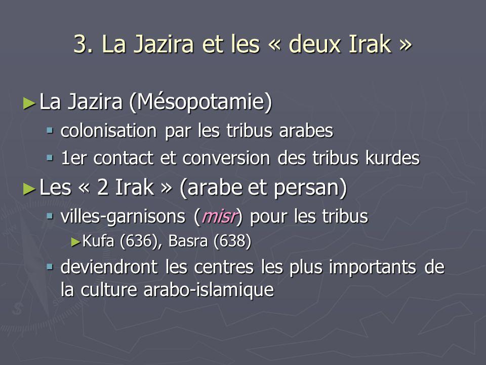 3. La Jazira et les « deux Irak »