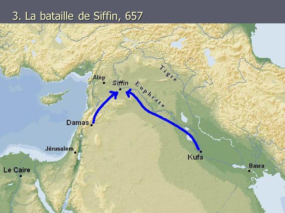 3. La bataille de Siffin, 657