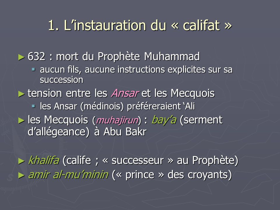 1. L'instauration du « califat »